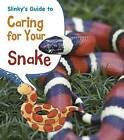 Slinky's Guide to Caring for Your Snake by Isabel Thomas (Hardback, 2014)