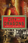 City of Dragons by Kelli Stanley (Paperback / softback, 2011)