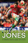 Stephen Jones: A Thinking Man's Game: My Story by Stephen Jones, Simon Roberts (Paperback, 2010)