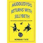 Muddledydo Returns by Norman F Tate (Paperback, 2013)