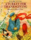 A Turkey for Thanksgiving by Eve Bunting (Paperback, 1995)