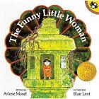 The Funny Little Woman by Arlene Mosel (Hardback, 1993)