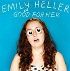 Good for Her 0759656060523 by Emily Heller CD