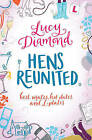 Hens Reunited by Lucy Diamond (Paperback, 2009)