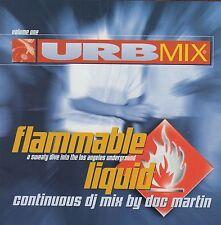 URBMIX Vol 1 FLAMMABLE LIQUID Continuous DJ Mix by Doc Martin V/A CD1994