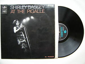 ea578caf2ad Details about Shirley Bassey At The Pigalle In Person, Columbia 33SX-1787  Ex Condition Vinyl
