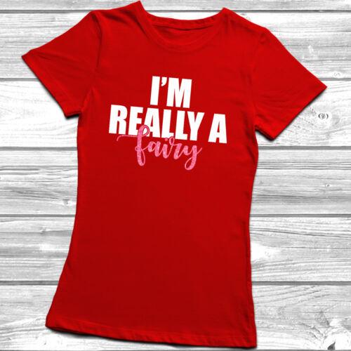I/'m Really A Fairy T-shirt Womens Ladyfit Kids Cute Childrens Bloggers Disney