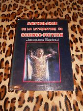 ANTHOLOGIE DE LA LITTÉRATURE DE SCIENCE-FICTION - J. Sadoul - Ramsay, 1981