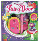 Magical Fairy Door by Little Tiger Press Group (Mixed media product, 2016)