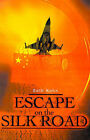 Escape on the Silk Road by Seth Kohn (Paperback / softback, 2001)