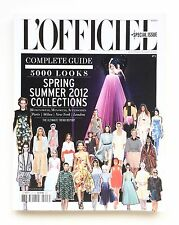 L'OFFICIEL Magazine SPECIAL ISSUE #3 SPRING SUMMER 2012 Collections 5000 LOOKS