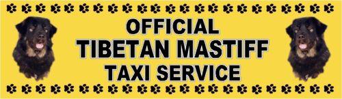 TIBETAN MASTIFF OFFICIAL TAXI SERVICE Dog Car Sticker  By Starprint