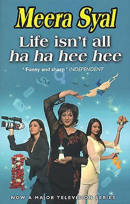 Life Isn't All Ha Ha Hee Hee, Syal, Meera, Very Good Book