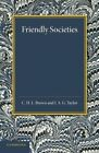 Friendly Societies by C. H. L. Brown, J. A. G. Taylor (Paperback, 2014)