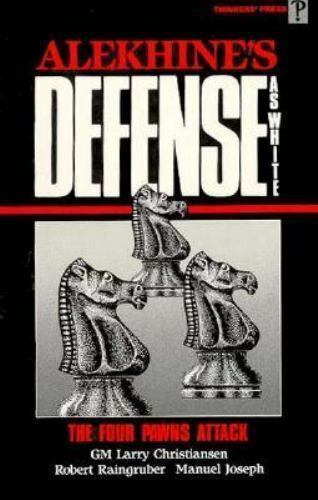 Alekhine's Defense as White : The Four Pawns Attack-ExLibrary