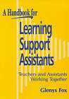 A Handbook for Learning Support Assistants: Teachers and Assistants Working Together by Glenys Fox (Paperback, 1998)