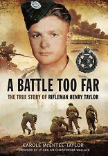 """A Battle Too Far"".Rifleman Henry Taylor.Rifle Brigade,Italian Campaign.8thArmy"