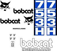 753h Replacement Decals Decal Kit / Sticker Set Skid Loader Steer Fits Bobcat