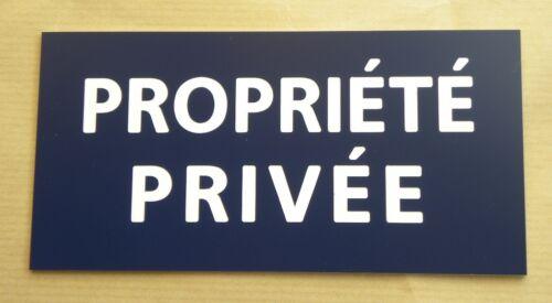 plaque gravée PROPRIETE PRIVEE SIGNALETIQUE petit format