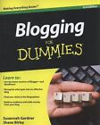 Blogging for Dummies by Susannah Gardner and Shane Birley (2010, Paperback)