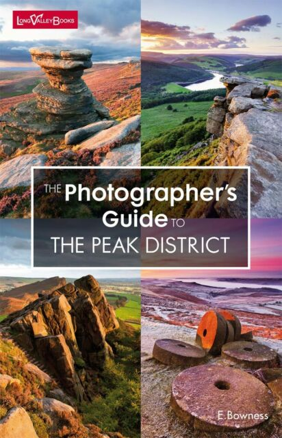 "New ""The Photographer's Guide to the Peak District"" guide book by E.Bowness"