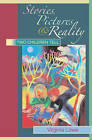 Stories, Pictures and Reality: Two Children Tell by Virginia Lowe (Paperback, 2006)