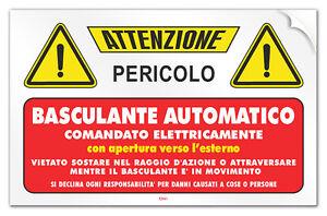Cartello-PVC-adesivo-034-Attenzione-Basculante-Automatico-comandato-elettricamente-034