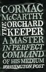 The Orchard Keeper by Cormac McCarthy (Paperback, 2010)