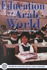 Education and the Arab World: Challenges of the Next Millennium by Emirates Center for Strategic Studies & Research (Hardback, 2000)