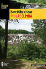 Best Hikes Near Philadelphia by Debra Young, John Young (Paperback, 2016)
