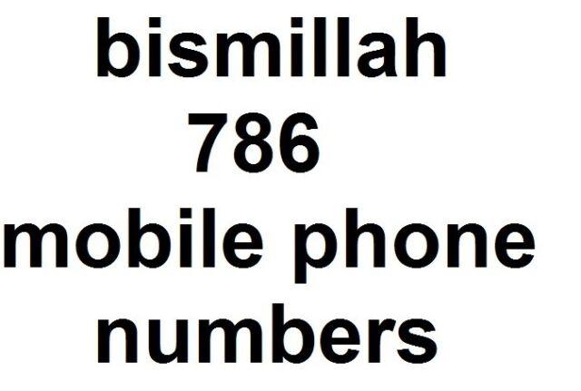 bismillah 786 mobile phone numbers