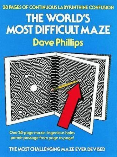 The World's Most Difficult Maze by Dave Phillips