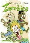Attack of The Zombies 6pk Based on Ephesians 2 1-5 by Kevin Spear Paperback