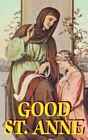Good St. Anne by Anonymous (Paperback / softback, 1999)