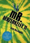 Mr. Berzerkeley II: Big Games, Big Lies, Big Decisions by Jack McLaughlin (Hardback, 2012)