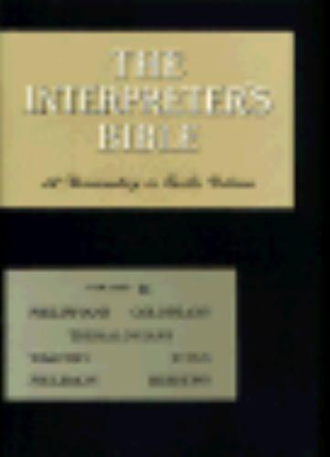 The Interpreter's Bible, Vol. 11: Philippians, Colossians, Thessalonians, Pastor