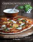 Cooking with Yogurt by Ilian Iliev (Paperback, 2015)