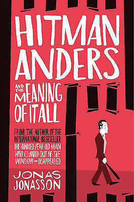 1 of 1 - Hitman Anders and the Meaning of it All by Jonas Jonasson ..LGE P/B...AS NEW