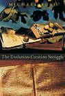 The Evolution-Creation Struggle by Michael Ruse (Hardback, 2005)