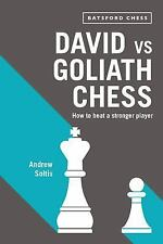David vs Goliath Chess: How to Beat a Stronger Player. By Andrew Soltis NEW BOOK
