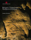 Britain's Oldest Art: The Ice Age Cave Art of Cresswell Crags by Paul Pettitt, Paul Bahn (Paperback, 2009)