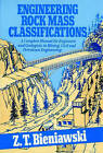 Engineering Rock Mass Classifications: A Complete Manual for Engineers and Geologists in Mining, Civil and Petroleum Engineering by Z.T. Bieniawski (Hardback, 1989)