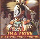 Best of Both Worlds: World One by Tha Tribe (CD, Aug-2004, Canyon Records)