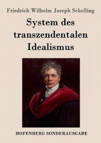 System Des Transzendentalen Idealismus [German].