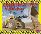 Construction Vehicles by Kathryn Clay (Hardback, 2015)