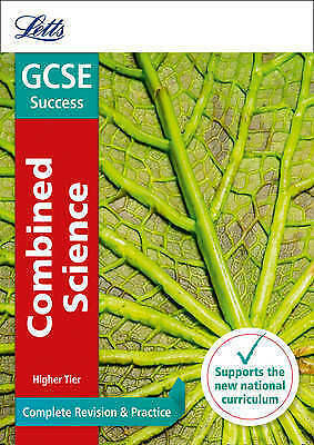 GCSE 9-1 Combined Science Higher Complete Revision & Practice by Letts GCSE (Pap