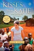 Kisses From Katie: A Story Of Relentless Love And Redemption By Katie J. Davis, on sale