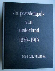 DE-POSTSTEMPELS-VAN-NEDERLAND-1676-1915-door-O-M-Vellinga