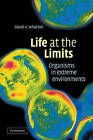 Life at the Limits: Organisms in Extreme Environments by David A. Wharton (Paperback, 2007)