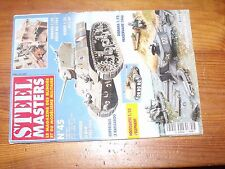$$$ Revue Steel Masters N°45 Elephant  Panzerwaffe 1946  RICM  Kangaroo  M13/40